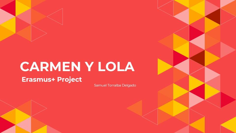 Carmen y Lola Erasmus+ Project